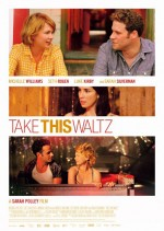 Take This Waltz - reż. Sarrah Polley